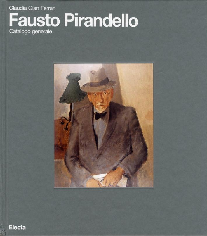 Fausto Pirandello. Catalogo Generale.
