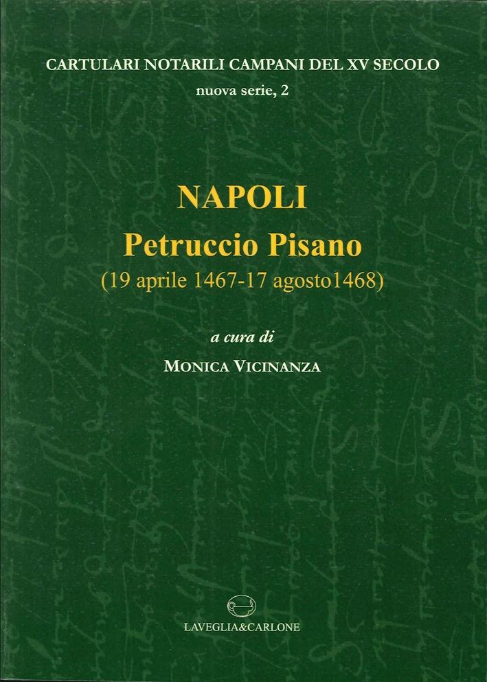 Napoli. Petruccio Pisano (19 aprile 1467-17 agosto 1468). Testo latino a fronte