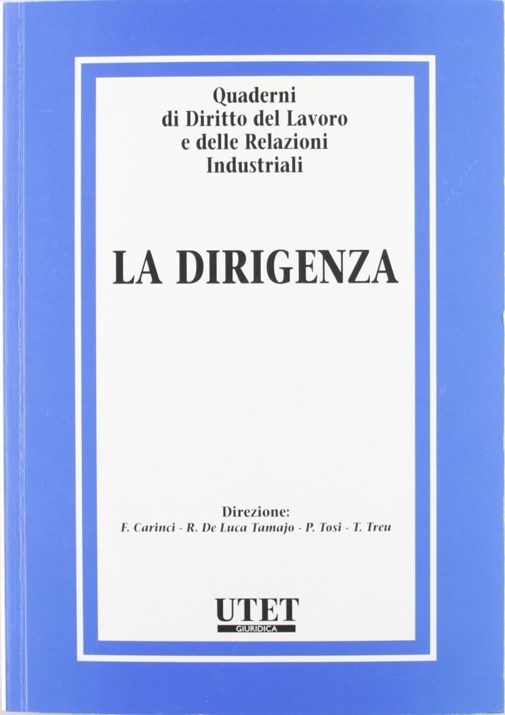 Quaderni di diritto del lavoro e delle relazioni industriali. Vol. 31: La dirigenza.