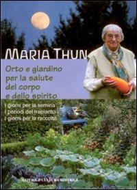 Orto e giardino per la salute del corpo e dello spirito