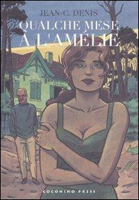Qualche Mese a L'Amelie