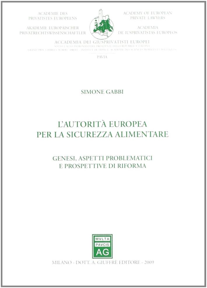 L'autorità europea per la sicurezza alimentare. Genesi, aspetti problematici e prospettive di riforma
