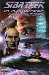 Star Trek. The Next Generation. Nel Mezzo del Cammino