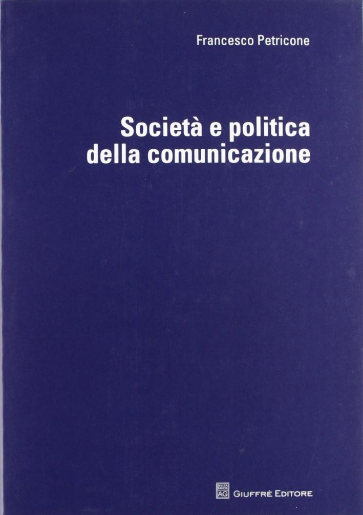 Società e politica della comunicazione