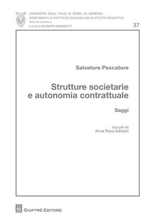 Strutture societarie e autonomia contrattuale