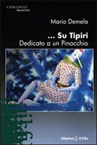 ... Su Tipiri dedicato a un Pinocchio