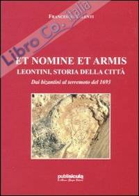 Et nomine et armis. Lentini, storia della città