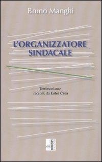 L'organizzatore sindacale