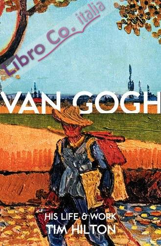 Van Gogh. His Life and Work