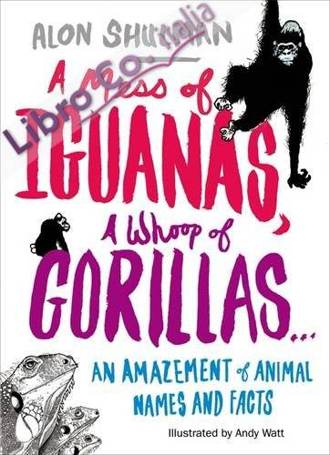 Mess of Iguanas, A Whoop of Gorillas....