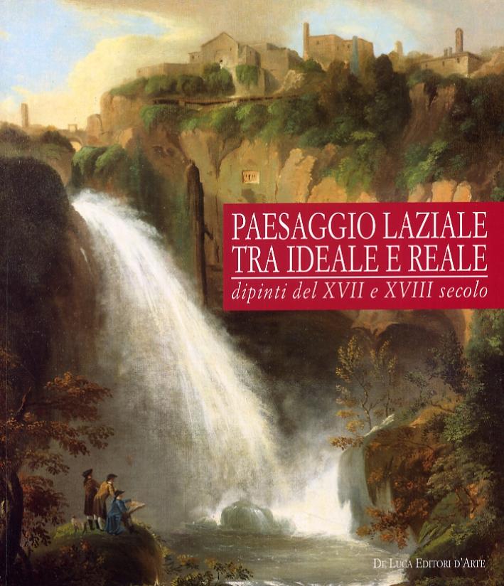 Paesaggio Laziale tra Ideale e Reale. Dipinti del XVI e XVII Secolo