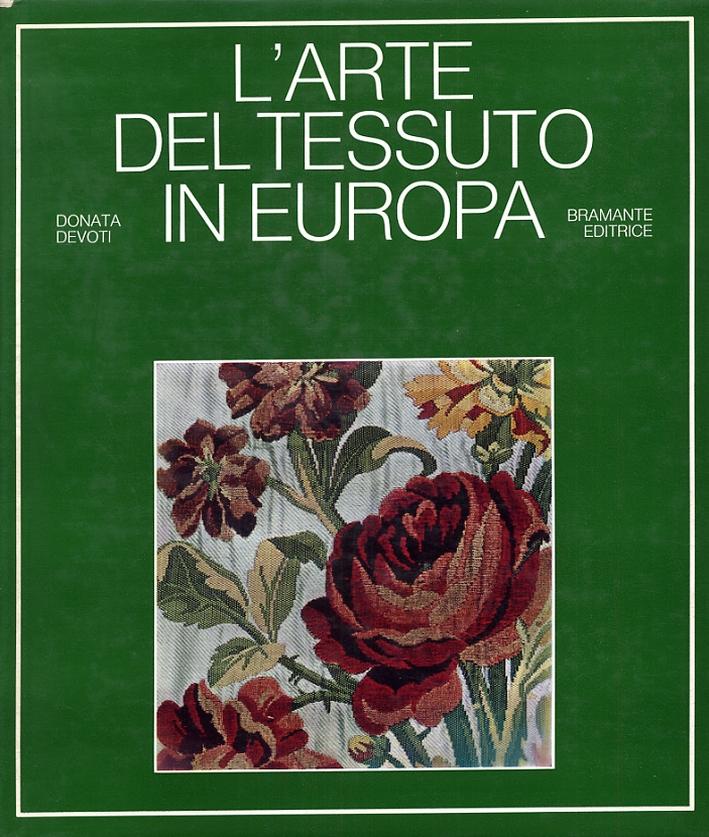 L'arte del tessuto in Europa