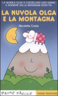 La nuvola Olga e la montagna. Ediz. illustrata