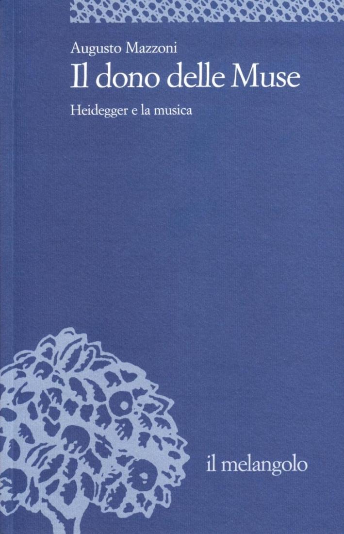 Il dono delle muse. Heidegger e la musica