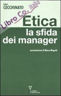 Etica. La Sfida dei Manager