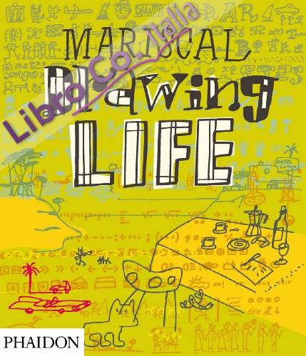 Mariscal. Drawing life