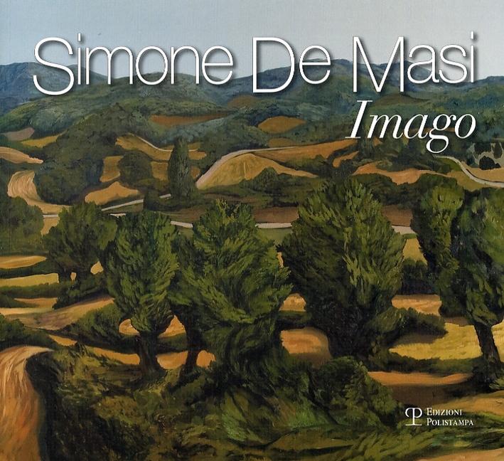 Simone De Masi. Imago. [Edizione italiana e inglese]