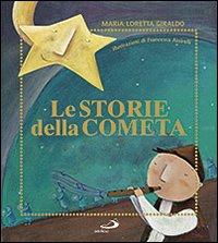 Le storie della cometa. Ediz. illustrata