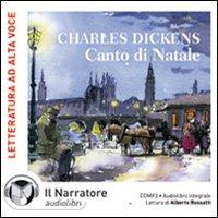 Canto di Natale. Audiolibro. CD Audio formato MP3. Ediz. integrale
