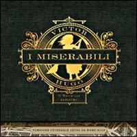 I miserabili. Audiolibro. 5 CD Audio formato MP3