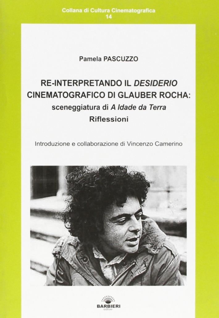 Reinterpretando il desiderio cinematografico di Glauber Rocha