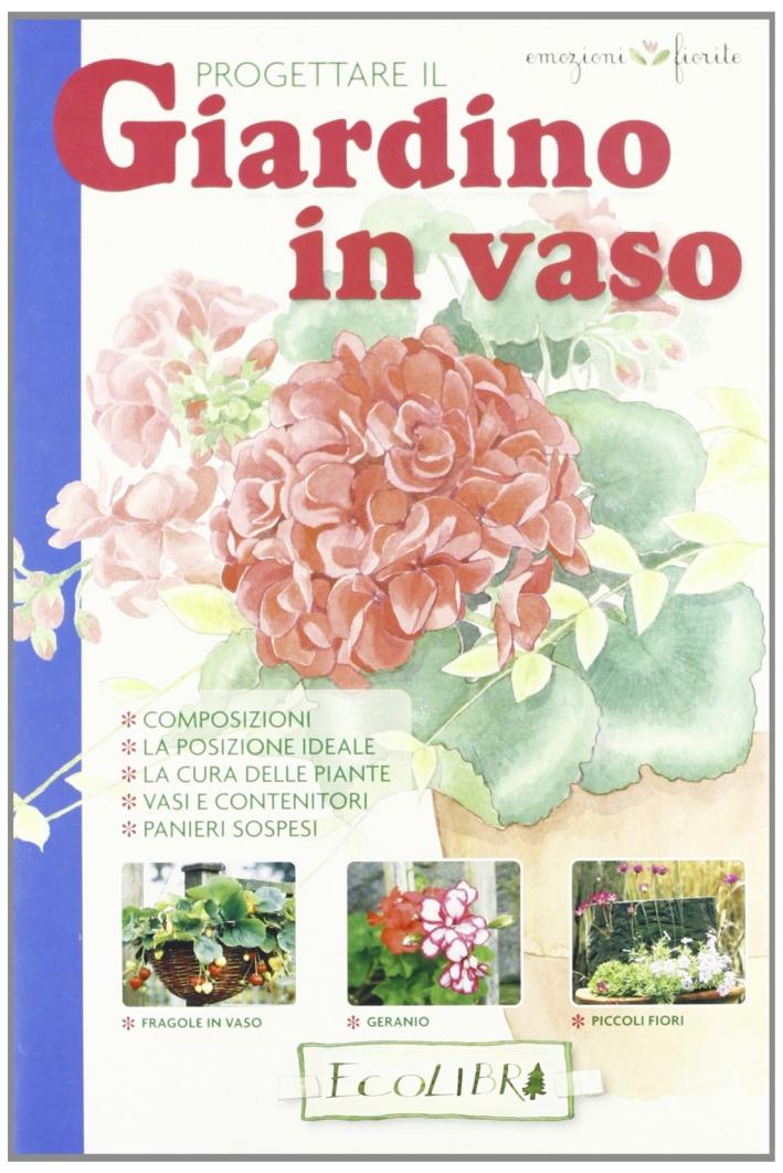 Progettare il giardino in vaso