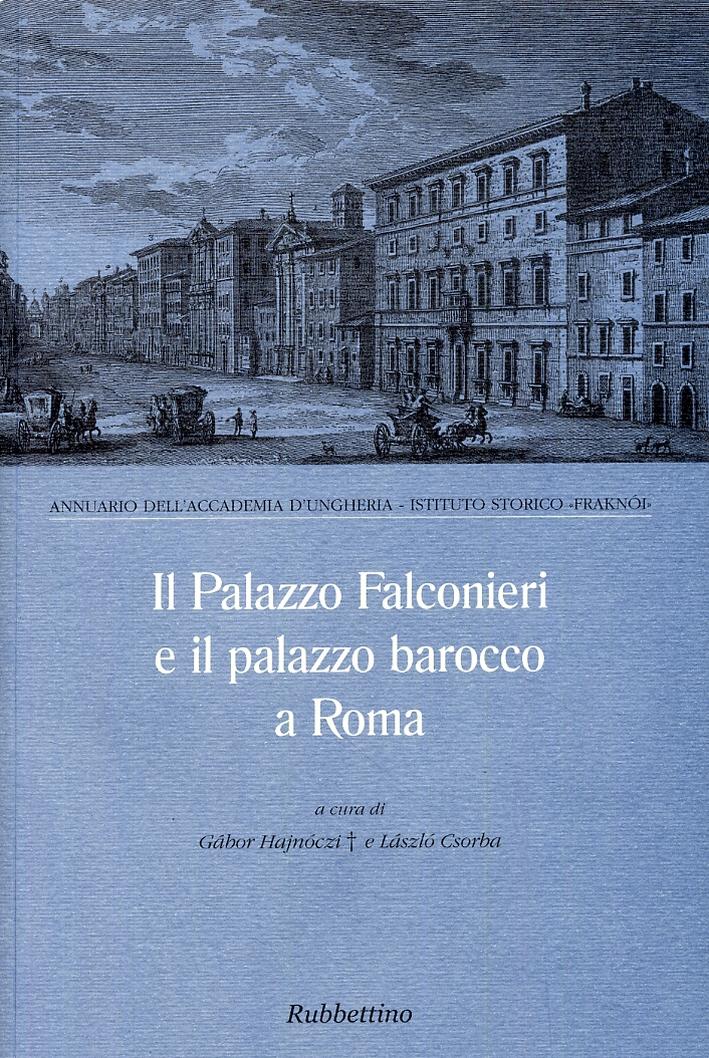 Il Palazzo Falconieri e il palazzo barocco a Roma
