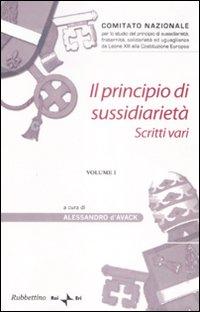Il Principio di Sussidiarietà. Vol. 1