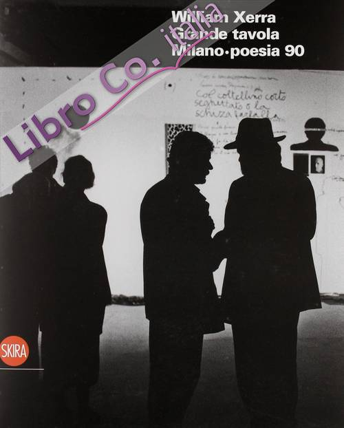 William Xerra. Grande tavola. Milano Poesia 90