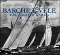 Barche e vele del lago di Garda.