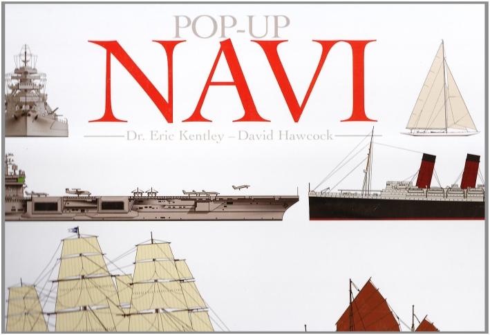 Navi. Libro pop-up. Ediz. illustrata