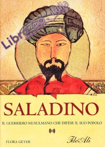 Saladino. Ediz. illustrata