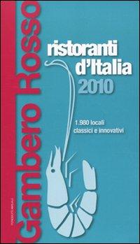 Ristoranti d'Italia del Gambero Rosso 2010