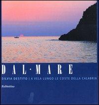 Dal mare a vela lungo le coste della Calabria