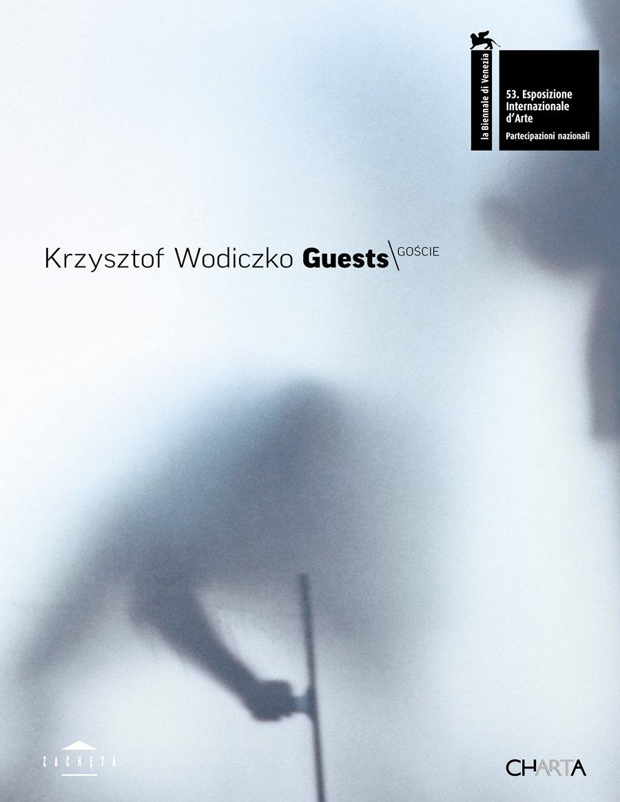 Krzysztof Wodiczko. Guests. 53. Biennale di Venezia. Padiglione Polacco