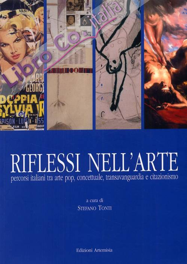 Riflessi nell'arte. Percorsi italiani tra arte pop, concettuale, transavanguardia e citazionismo