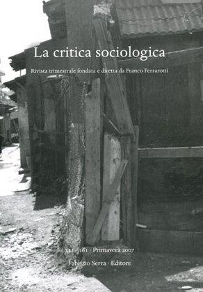 La Critica Sociologica. Vol. XLI. 162. 2007