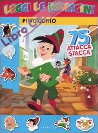 Pinocchio. Leggi le Immagini. con Adesivi