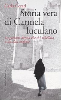 Storia Vera di Carmela Iuculano. La Giovane Donna che si è Ribellata a un Clan Mafioso.