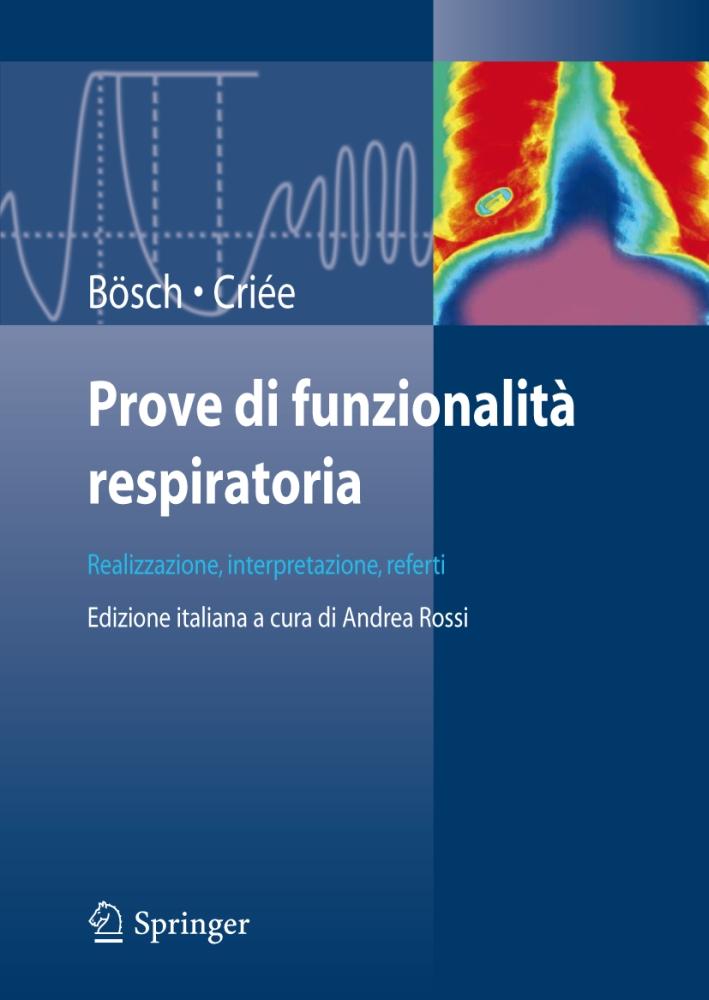 Prove di funzionalità respiratoria. Realizzazione, interpretazione, referti.