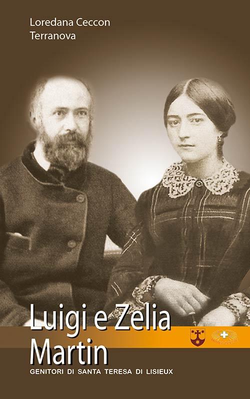 Un uomo, una donna. Luigi e Zelia Martin