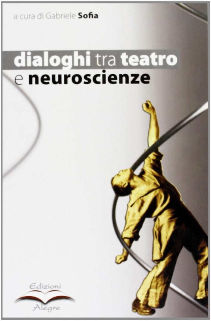 Dialoghi tra teatro e neuroscienze
