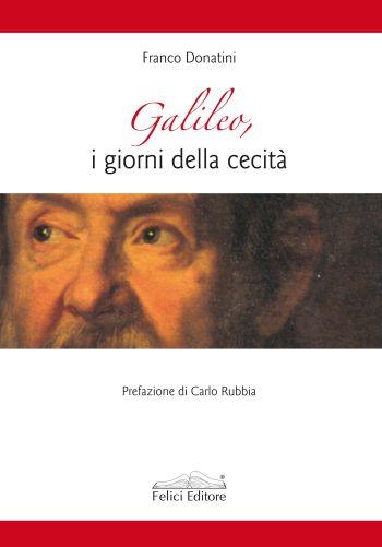 Galileo, i giorni della cecità