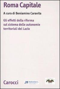 Roma capitale. Gli effetti della riforma sul sistema delle autonomie territoriali del Lazio