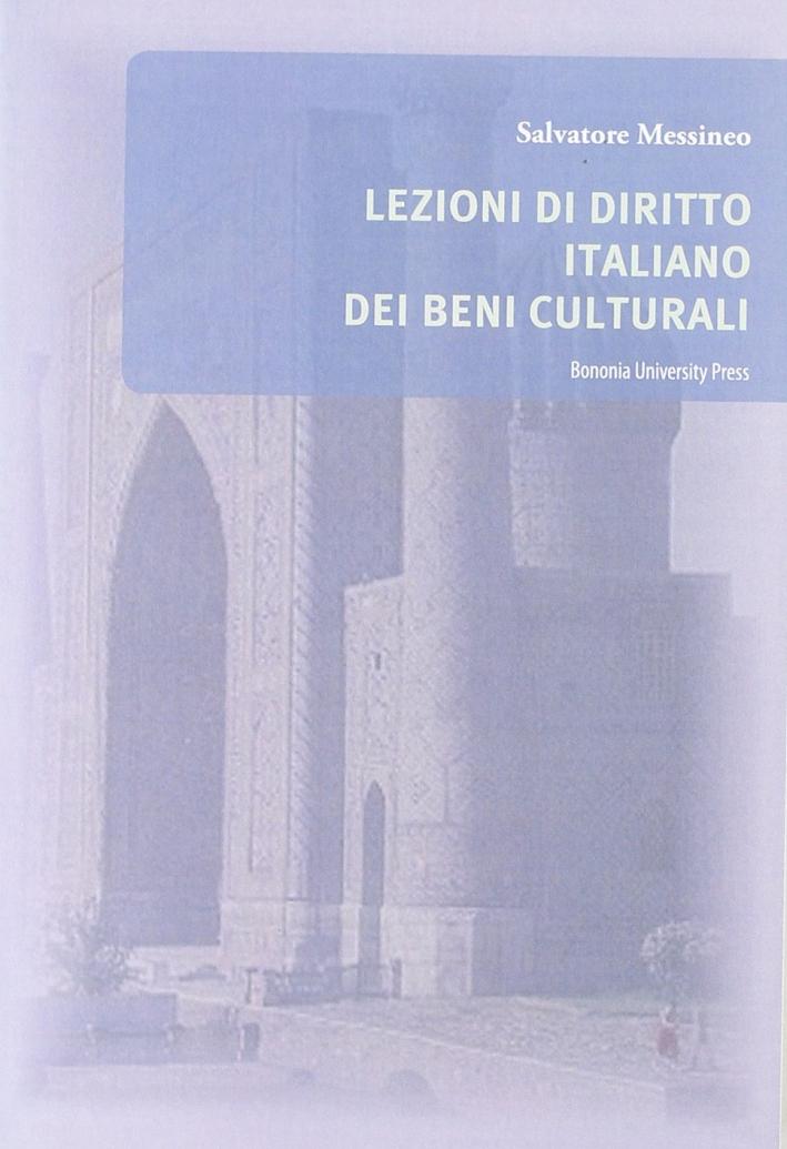 Lezioni di diritto italiano dei beni culturali