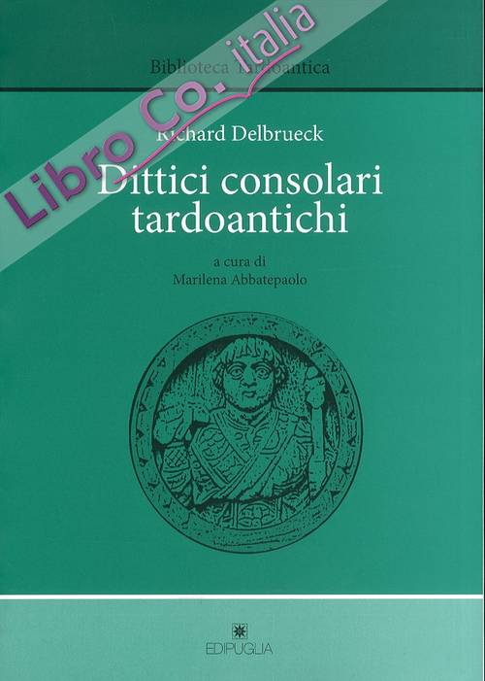 Dittici Consolari Tardoantichi