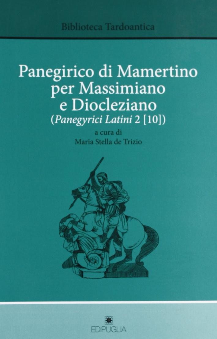 Panegirico di Mamertino per Massimiano e Diocleziano (Panegyrici Latini 2 [10])