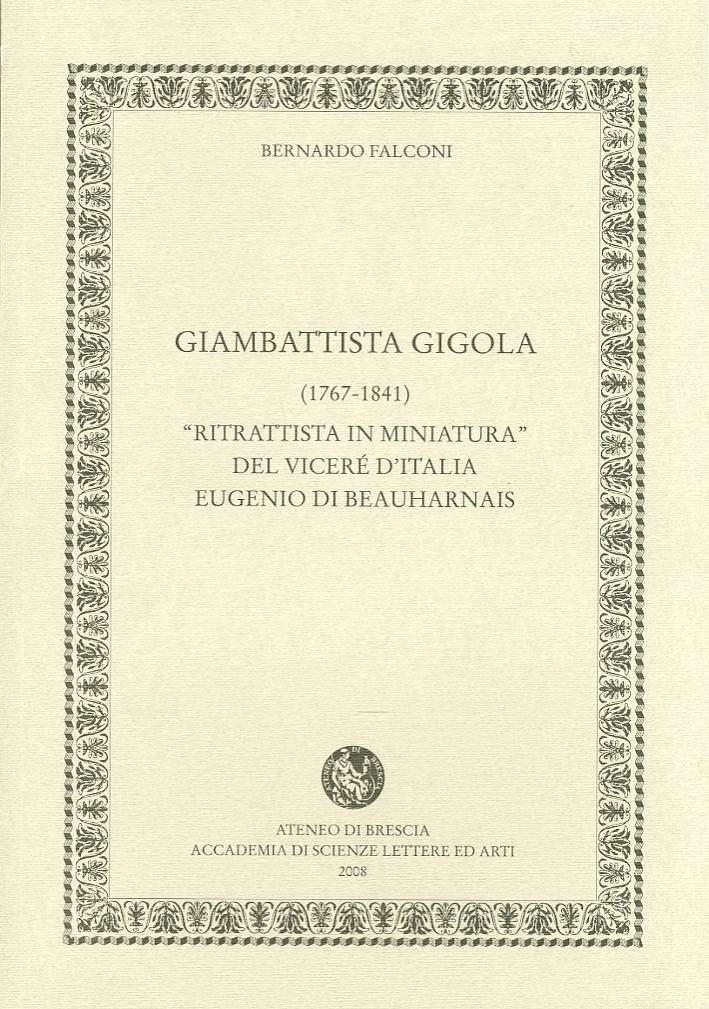 Giambattista Gigola (1767-1841).