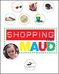 Shopping con Maud
