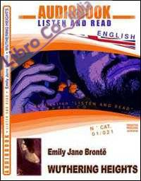 Wuthering heights. Audiolibro. CD Audio e CD-ROM